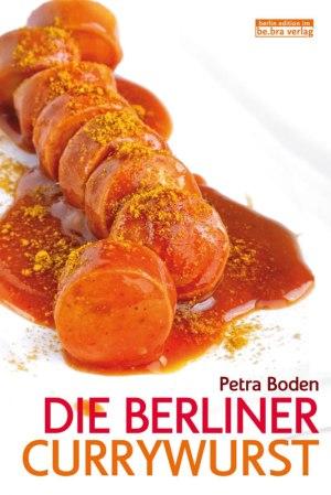 """""""Die Berliner Currywurst"""", okładka książki Petry Boden (grafika ze strony wydawnictwa)."""