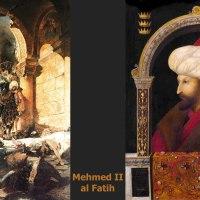 Mehmed II al Fatih, zdobywca Konstantynopola